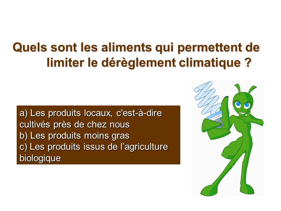Quels sont les aliments qui permettent de limiter le dérèglement climatique