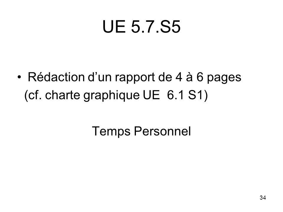 UE 5.7.S5 Rédaction d'un rapport de 4 à 6 pages