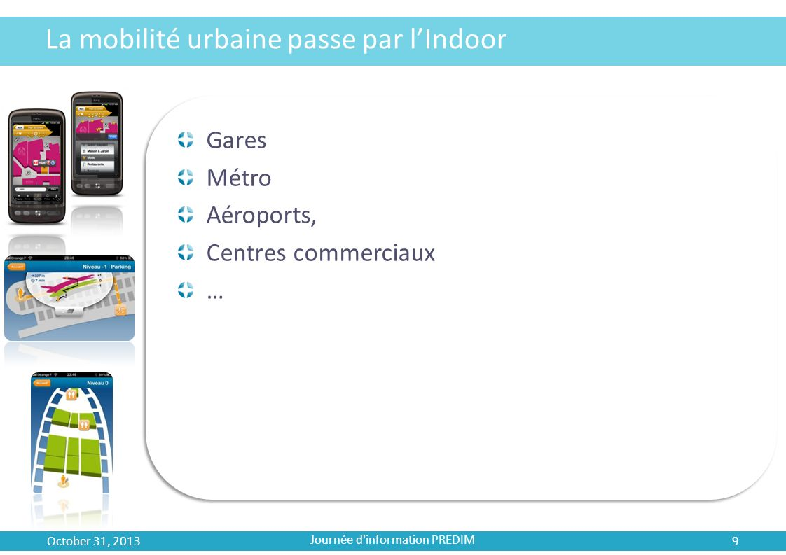 La mobilité urbaine passe par l'Indoor