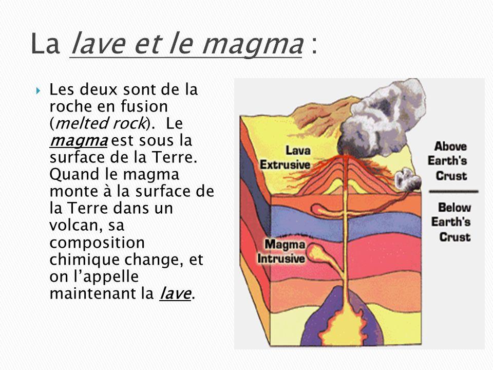 La lave et le magma :
