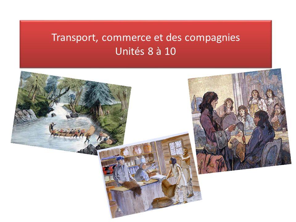 Transport, commerce et des compagnies Unités 8 à 10