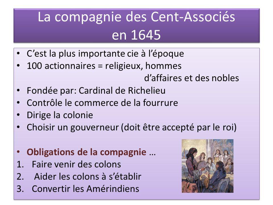 La compagnie des Cent-Associés en 1645