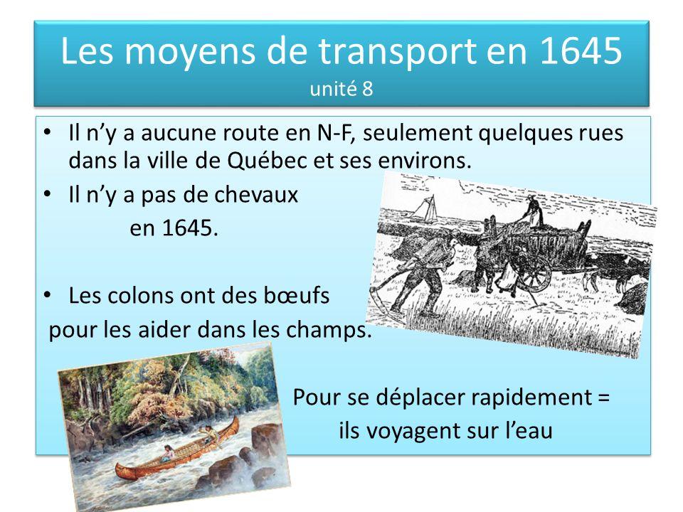 Les moyens de transport en 1645 unité 8