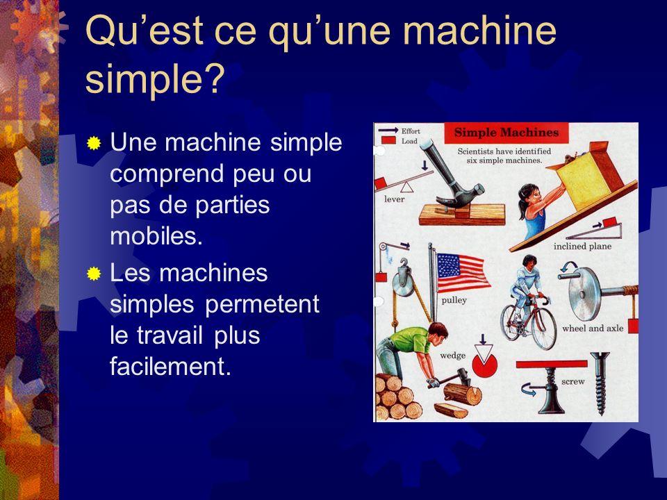 Qu'est ce qu'une machine simple