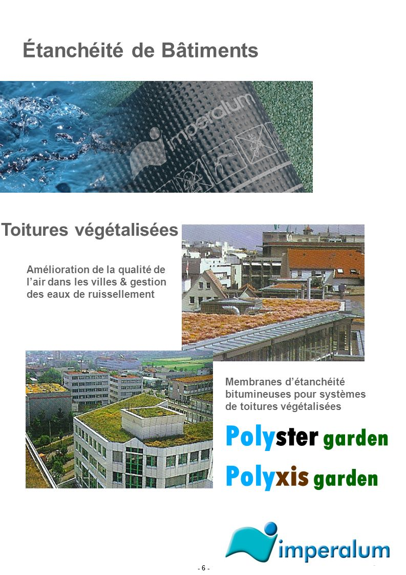 Polyster garden Polyxis garden Étanchéité de Bâtiments