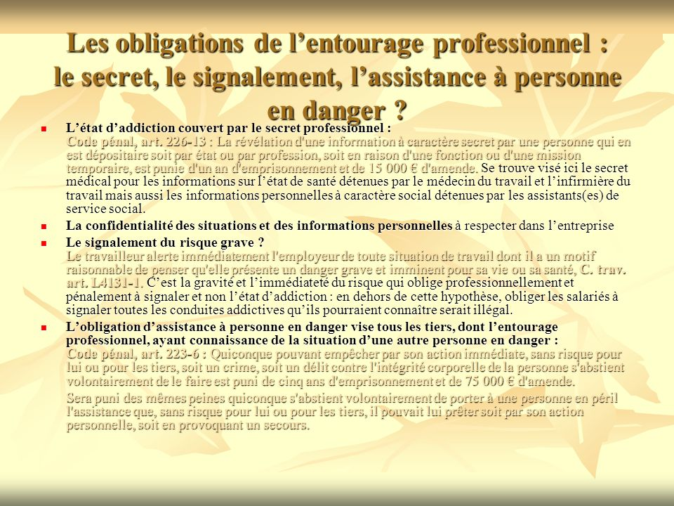 Les obligations de l'entourage professionnel : le secret, le signalement, l'assistance à personne en danger