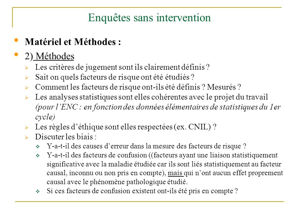 Enquêtes sans intervention