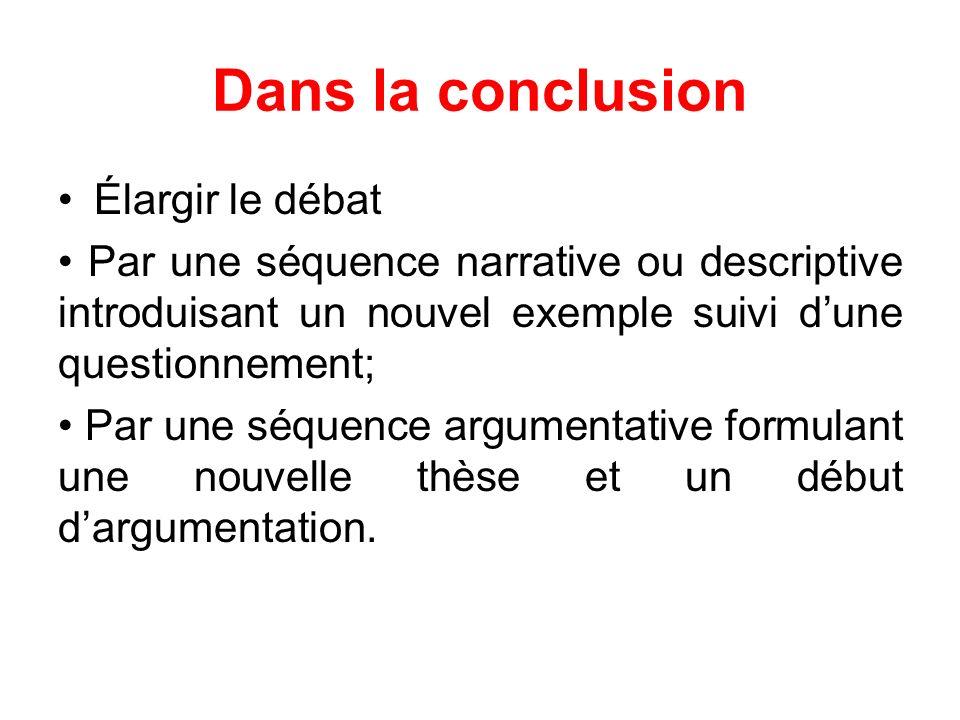 Dans la conclusion Élargir le débat