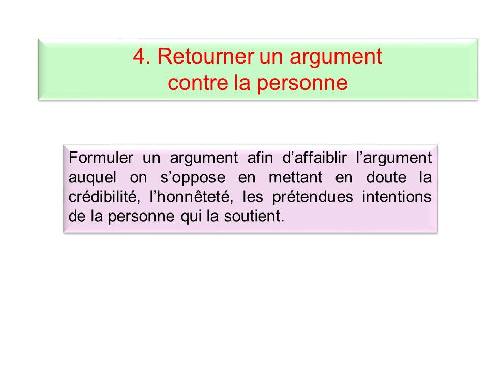 4. Retourner un argument contre la personne