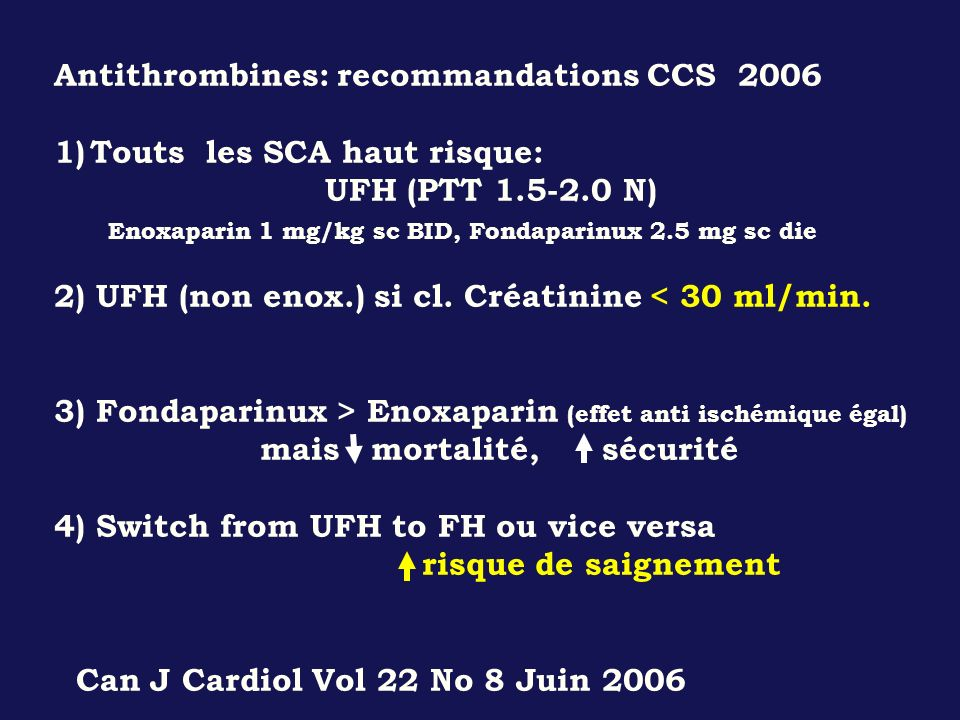 Antithrombines: recommandations CCS 2006
