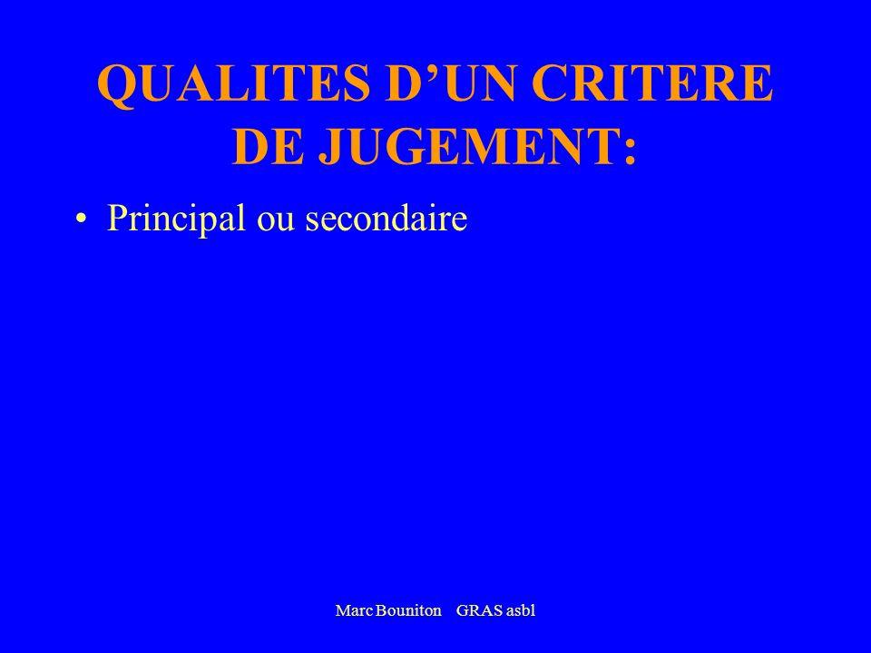 QUALITES D'UN CRITERE DE JUGEMENT: