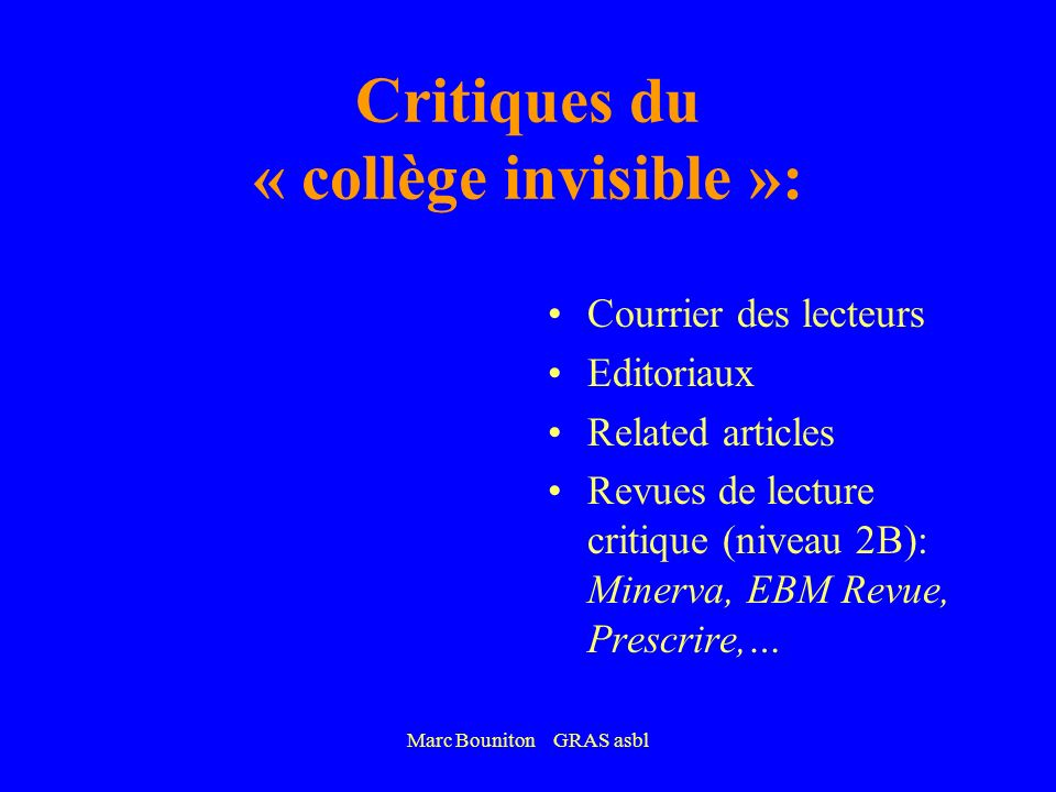 Critiques du « collège invisible »: