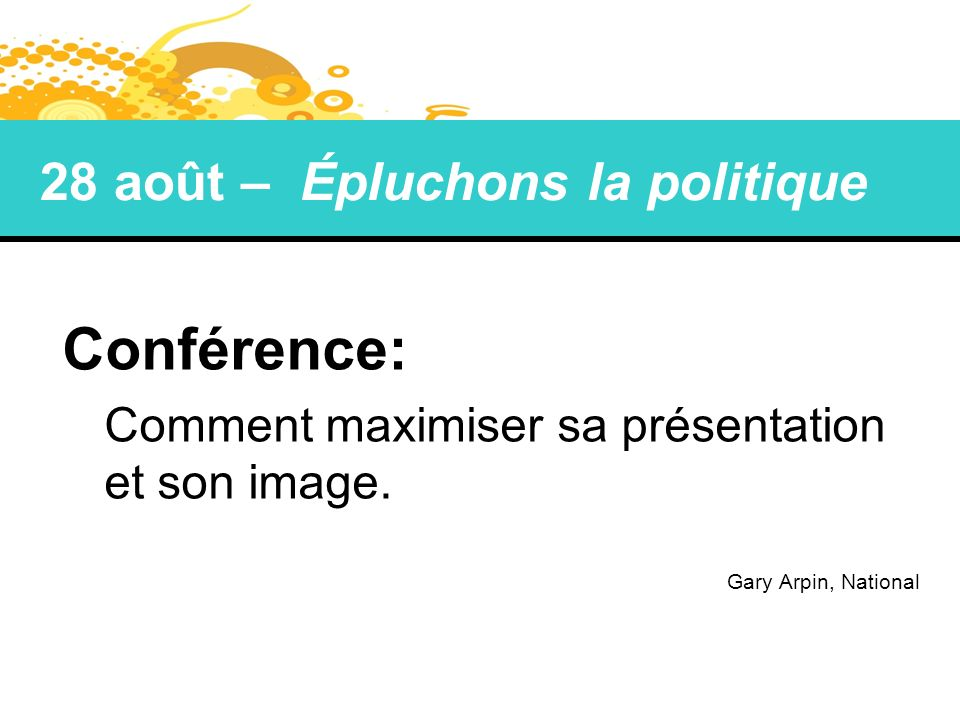 Conférence: 28 août – Épluchons la politique