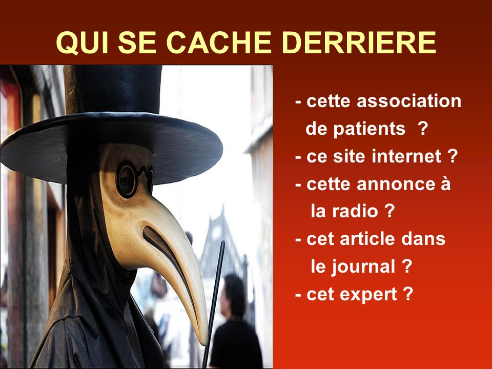 QUI SE CACHE DERRIERE - cette association de patients