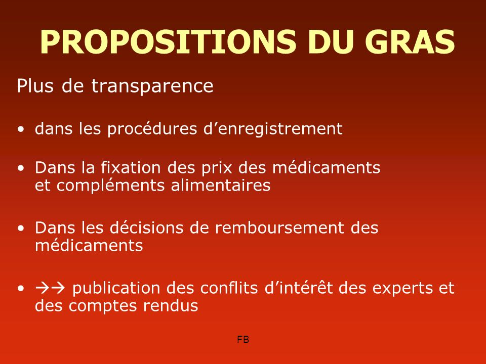 PROPOSITIONS DU GRAS Plus de transparence