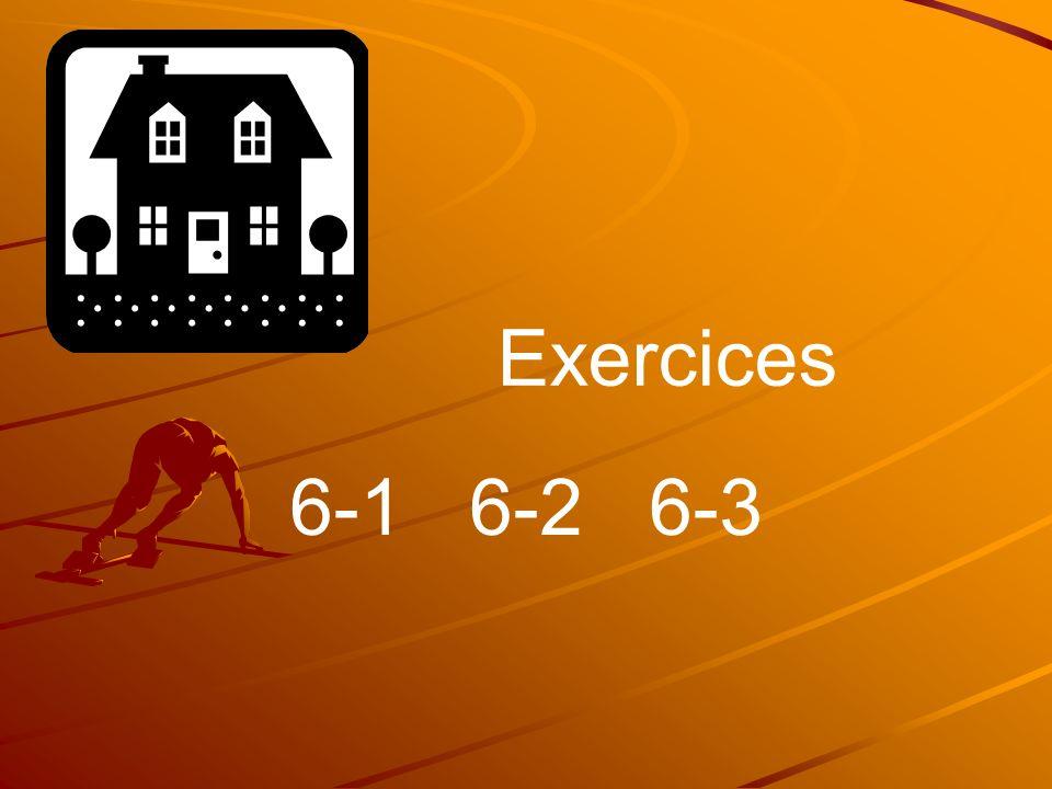 Exercices 6-1 6-2 6-3