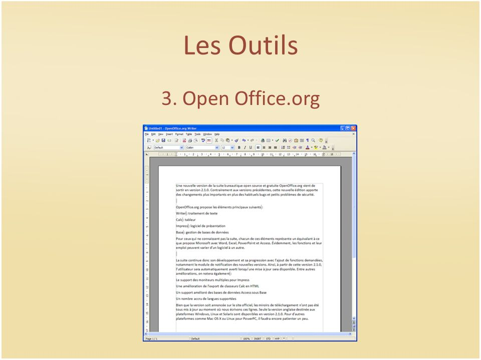 Les Outils 3. Open Office.org