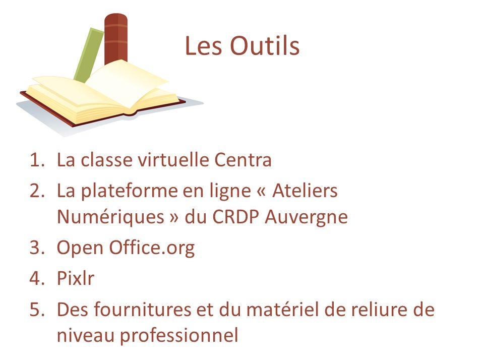 Atelier de cr ation de livres en e learning ppt video for Materiel de bureau en ligne