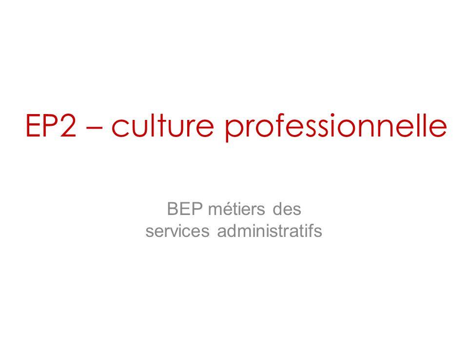 EP2 – culture professionnelle