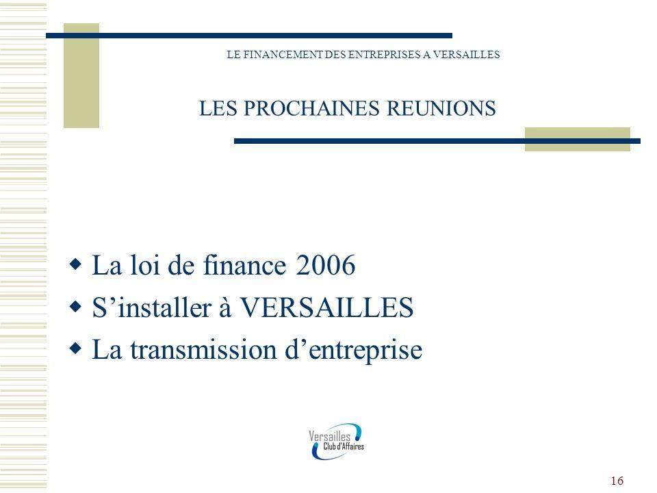 LE FINANCEMENT DES ENTREPRISES A VERSAILLES LES PROCHAINES REUNIONS