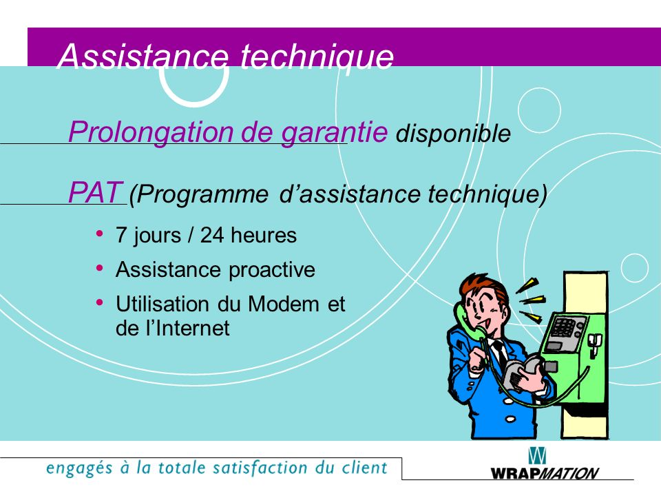 Assistance technique Prolongation de garantie disponible