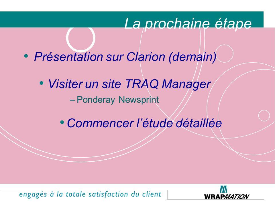 La prochaine étape Présentation sur Clarion (demain)