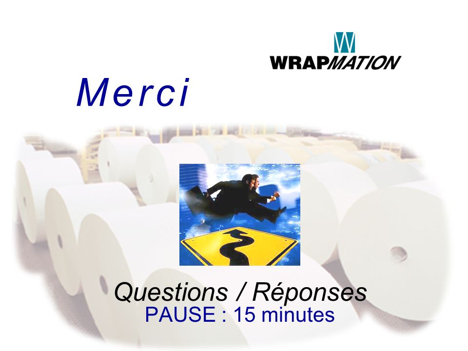 Questions / Réponses PAUSE : 15 minutes