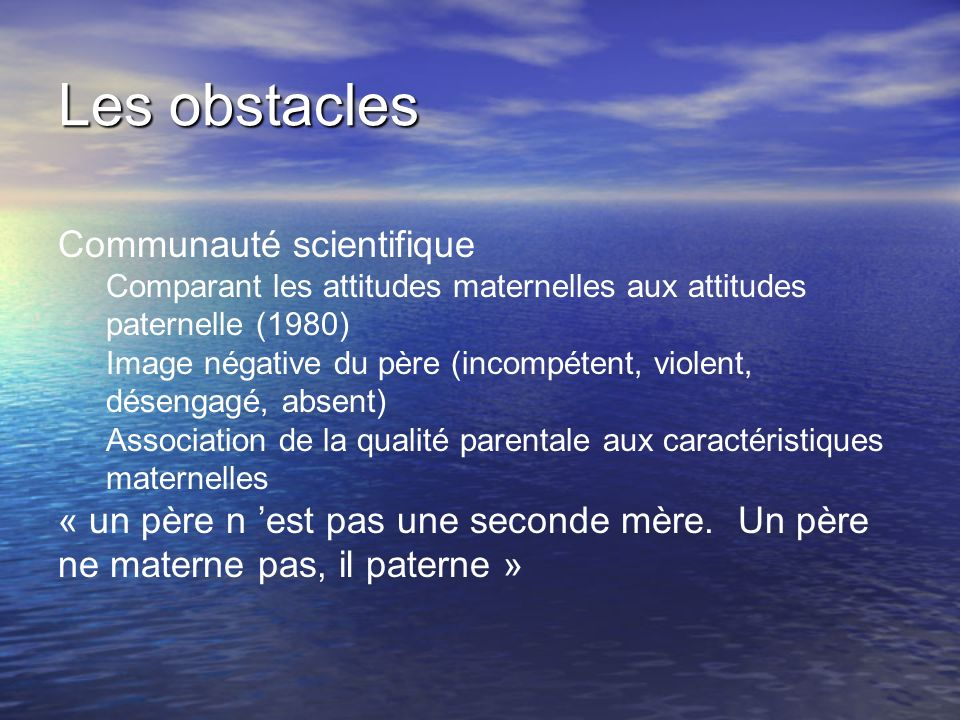 Les obstacles Communauté scientifique