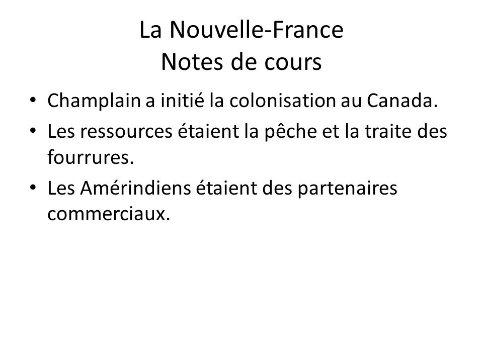 La Nouvelle-France Notes de cours