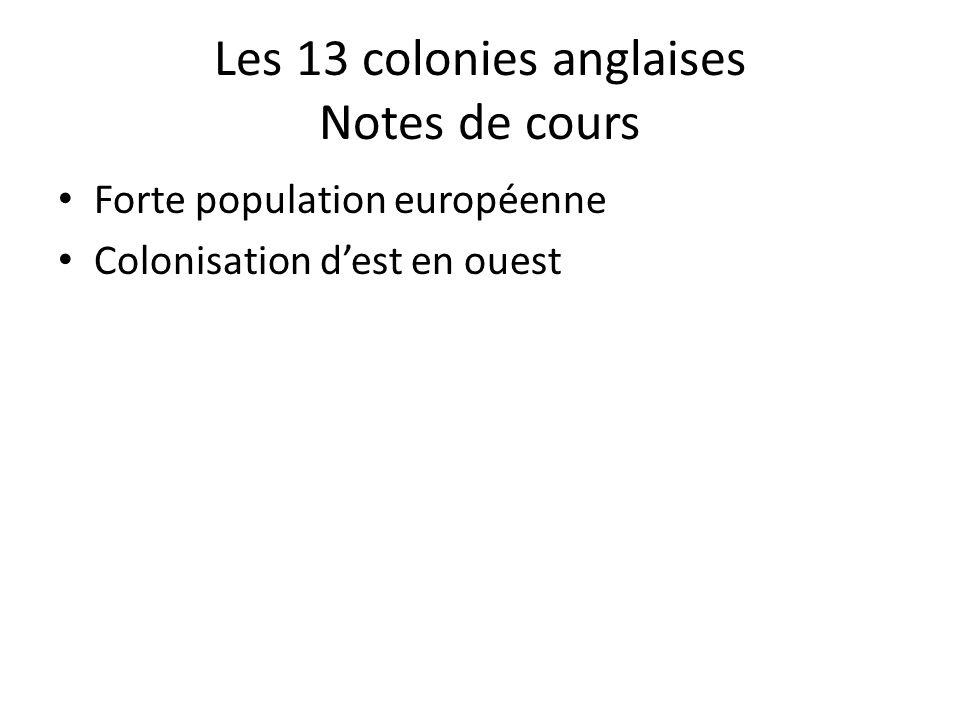Les 13 colonies anglaises Notes de cours
