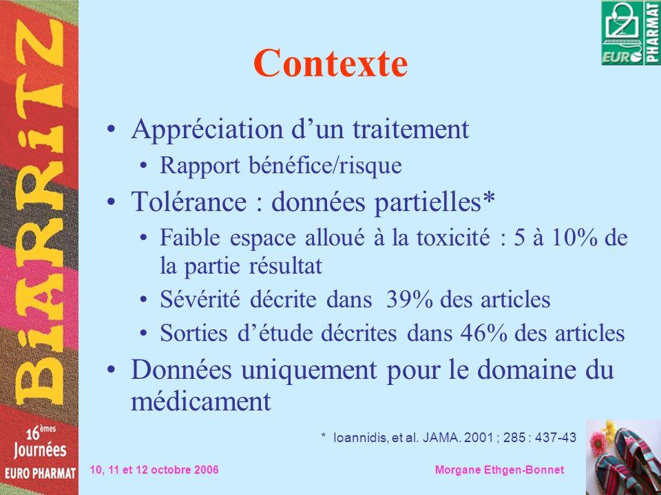 Contexte Appréciation d'un traitement Tolérance : données partielles*
