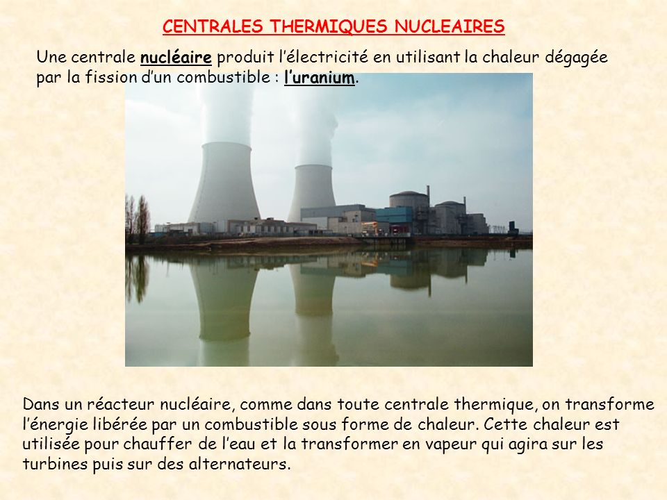 CENTRALES THERMIQUES NUCLEAIRES