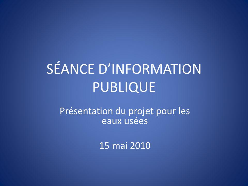 SÉANCE D'INFORMATION PUBLIQUE