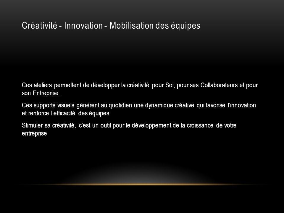 Créativité - Innovation - Mobilisation des équipes