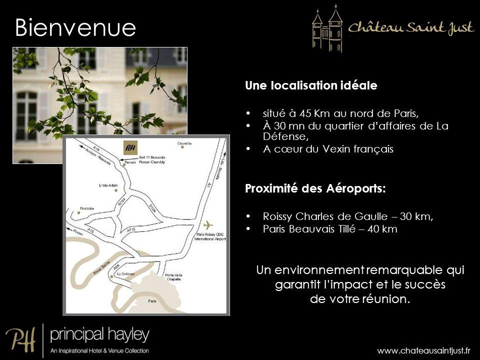 Bienvenue Une localisation idéale Proximité des Aéroports: