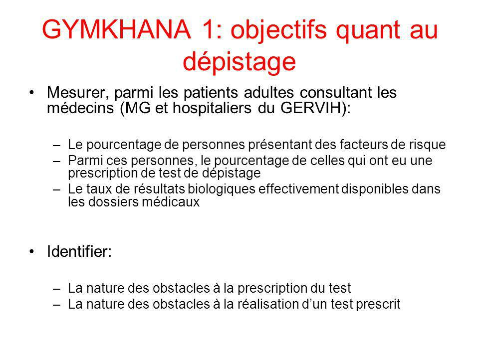GYMKHANA 1: objectifs quant au dépistage