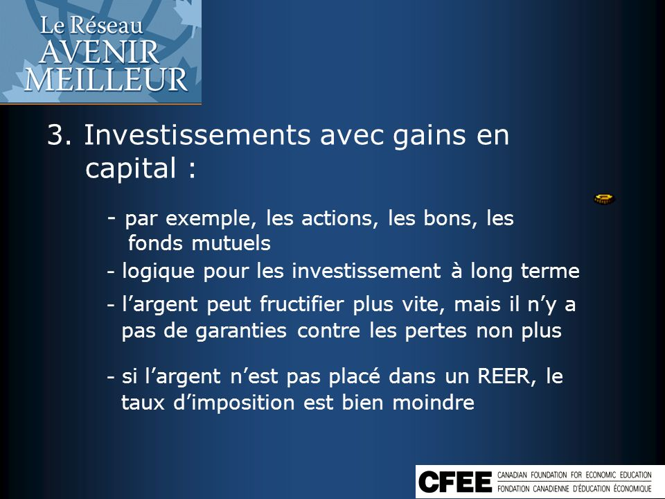 3. Investissements avec gains en capital :
