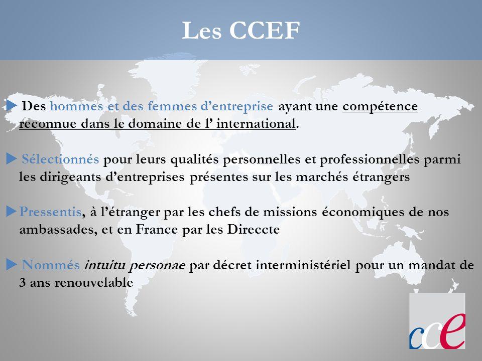 Les CCEF 22/03/2017 21:19.  Des hommes et des femmes d'entreprise ayant une compétence reconnue dans le domaine de l' international.