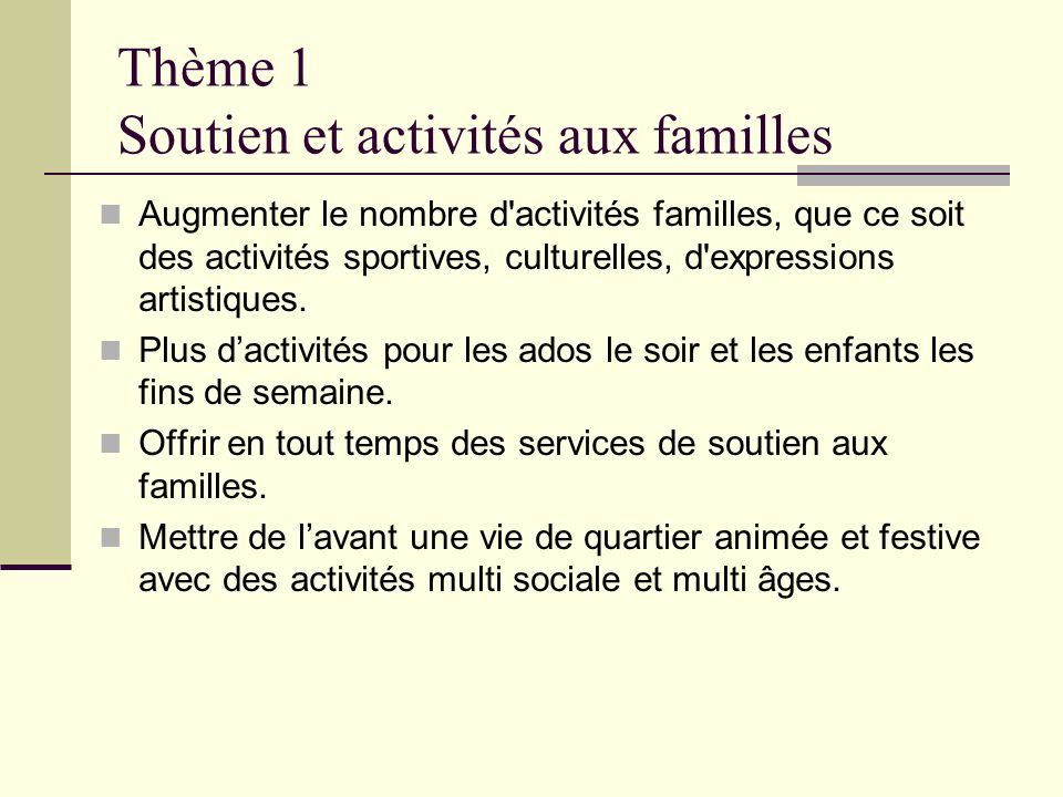 Thème 1 Soutien et activités aux familles