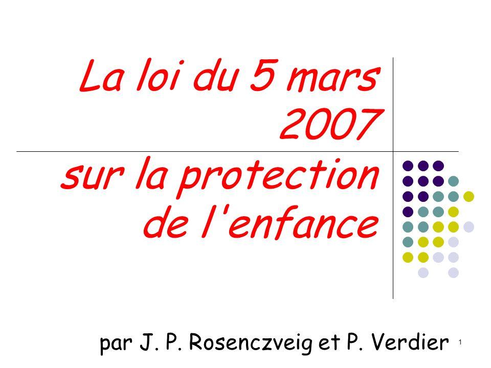 La loi du 5 mars 2007 sur la protection de l enfance