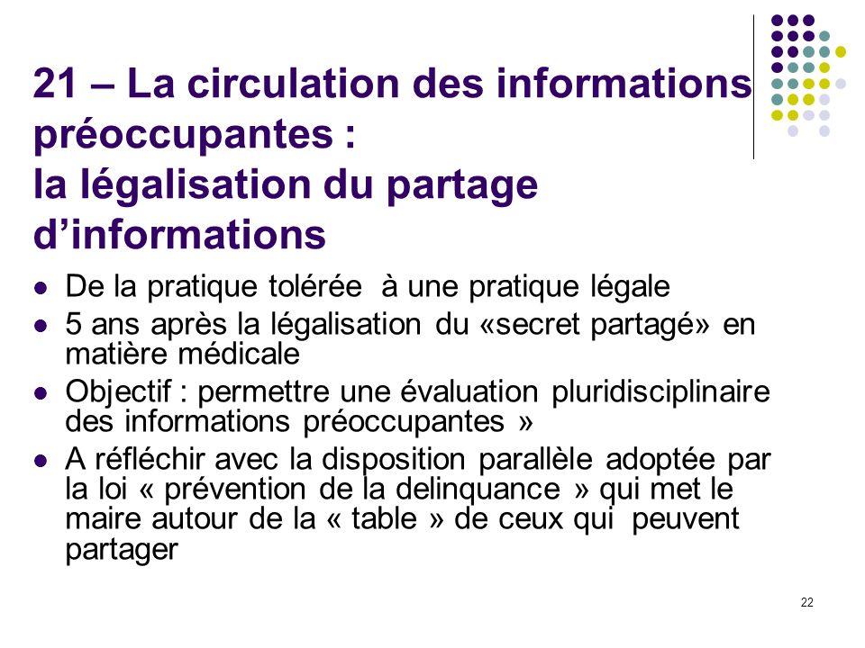 21 – La circulation des informations préoccupantes : la légalisation du partage d'informations