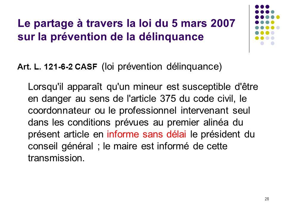Le partage à travers la loi du 5 mars 2007 sur la prévention de la délinquance