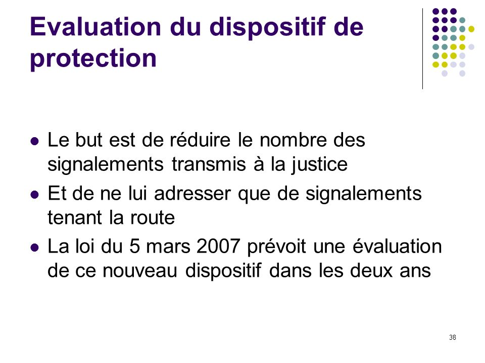 Evaluation du dispositif de protection