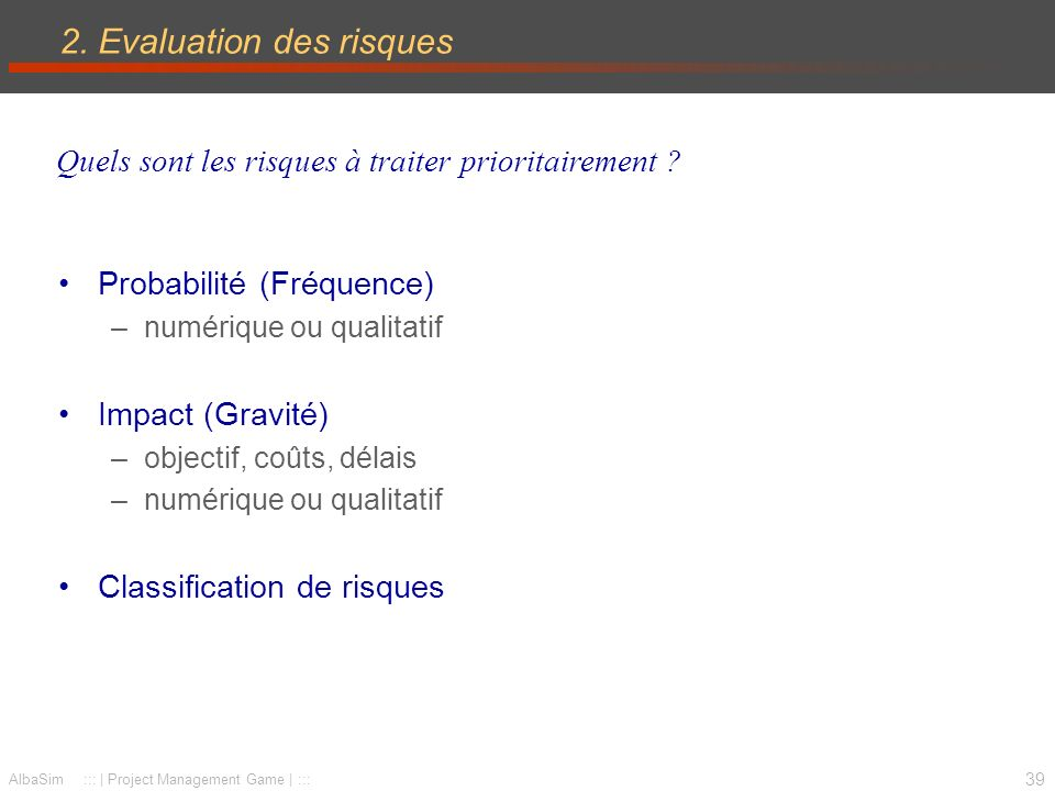 2. Evaluation des risques