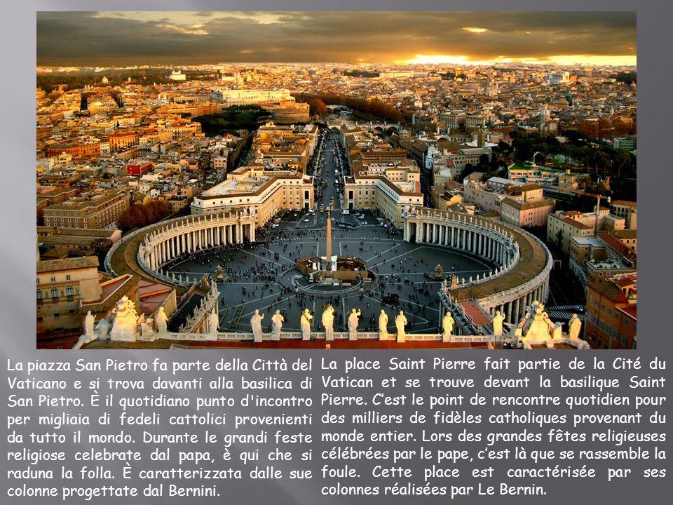 La piazza San Pietro fa parte della Città del Vaticano e si trova davanti alla basilica di San Pietro. È il quotidiano punto d incontro per migliaia di fedeli cattolici provenienti da tutto il mondo. Durante le grandi feste religiose celebrate dal papa, è qui che si raduna la folla. È caratterizzata dalle sue colonne progettate dal Bernini.