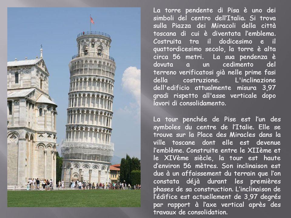 La torre pendente di Pisa è uno dei simboli del centro dell'Italia
