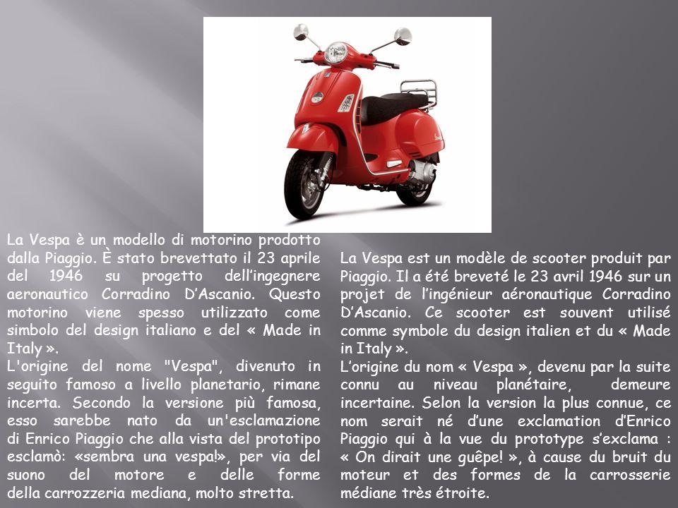 La Vespa è un modello di motorino prodotto dalla Piaggio