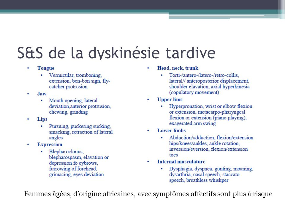 S&S de la dyskinésie tardive