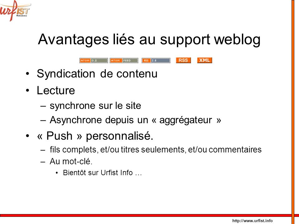 Avantages liés au support weblog