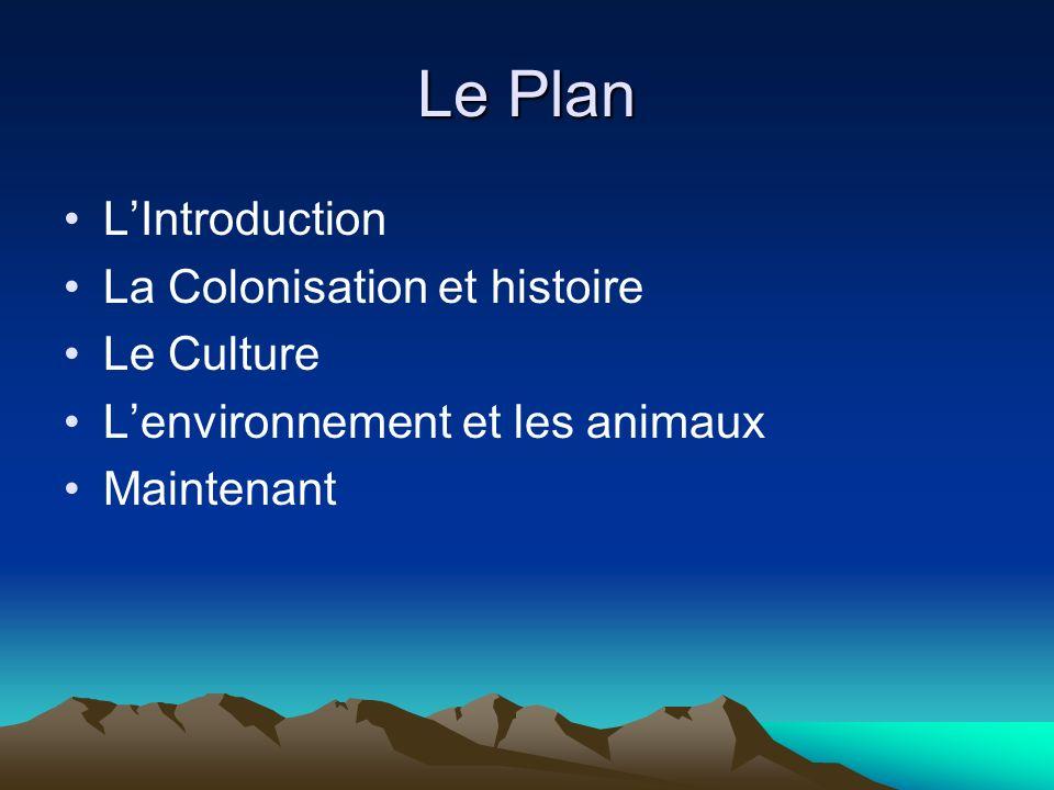 Le Plan L'Introduction La Colonisation et histoire Le Culture